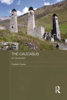 The Caucasus - An Introduction, Paperback / softback Book