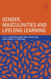Gender, Masculinities and Lifelong Learning, Paperback / softback Book