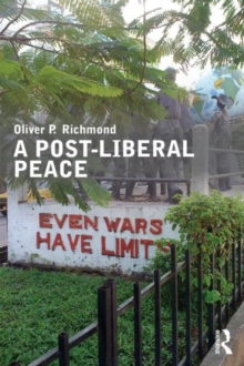 A Post-Liberal Peace, Paperback / softback Book