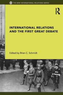 International Relations and the First Great Debate, Paperback Book