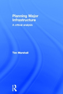 Planning Major Infrastructure: A Critical Analysis