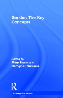 Gender: The Key Concepts, Hardback Book
