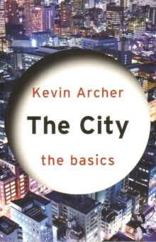 The City: The Basics, Paperback / softback Book