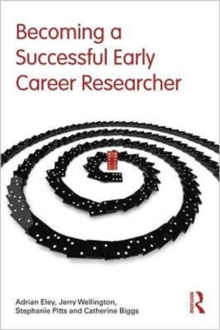Becoming a Successful Early Career Researcher, Paperback / softback Book