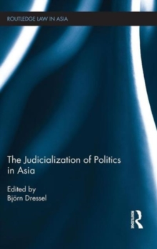 The Judicialization of Politics in Asia, Hardback Book