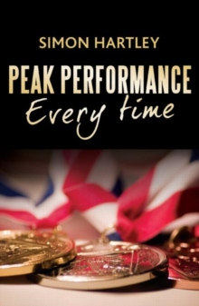 Peak Performance Every Time, Paperback / softback Book