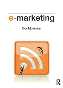e-Marketing : Applications of Information Technology and the Internet within Marketing, Paperback / softback Book