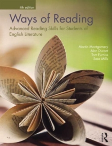 Ways of Reading : Advanced Reading Skills for Students of English Literature, Paperback Book