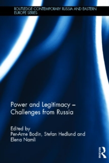 Power and Legitimacy - Challenges from Russia, Hardback Book