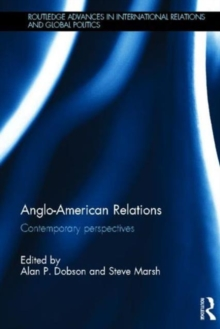 Anglo-American Relations : Contemporary Perspectives, Hardback Book