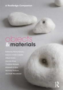 Objects and Materials : A Routledge Companion, Hardback Book