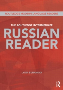 The Routledge Intermediate Russian Reader, Paperback Book