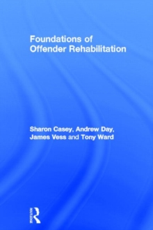 Foundations of Offender Rehabilitation, Hardback Book