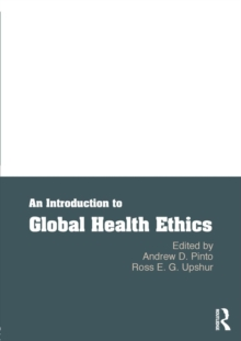 An Introduction to Global Health Ethics, Paperback Book