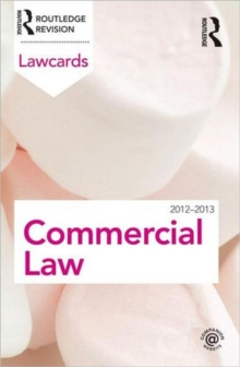 Commercial Lawcards 2012-2013, Paperback / softback Book