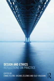 Design and Ethics : Reflections on Practice, Paperback / softback Book