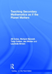 Teaching Secondary Mathematics as If the Planet Matters, Hardback Book