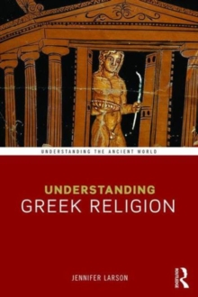 Understanding Greek Religion, Paperback / softback Book