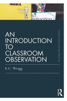 An Introduction to Classroom Observation, Paperback Book