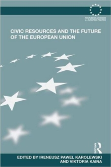 Civic Resources and the Future of the European Union, Hardback Book