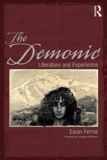 The Demonic : Literature and Experience, Paperback / softback Book