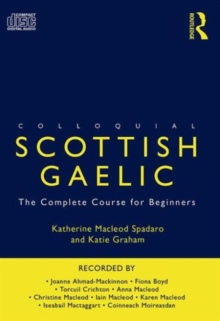 Colloquial Scottish Gaelic : The Complete Course for Beginners, CD-Audio Book