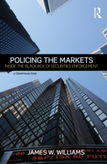 Policing the Markets : Inside the Black Box of Securities Enforcement, Hardback Book