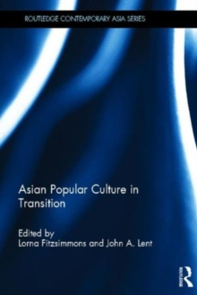 Asian Popular Culture in Transition, Hardback Book
