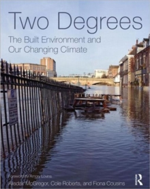 Two Degrees: The Built Environment and Our Changing Climate, Paperback Book