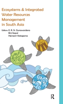 Ecosystems and Integrated Water Resources Management in South Asia, Hardback Book