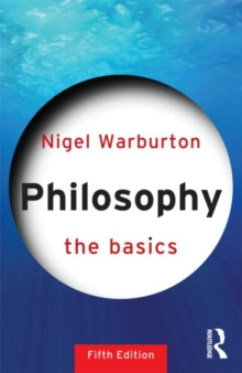 Philosophy: The Basics, Paperback Book