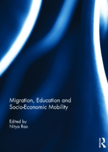 Migration, Education and Socio-Economic Mobility, Hardback Book
