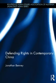 Defending Rights in Contemporary China, Hardback Book