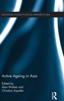 Active Ageing in Asia, Hardback Book
