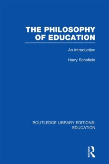 The Philosophy of Education : An Introduction, Hardback Book