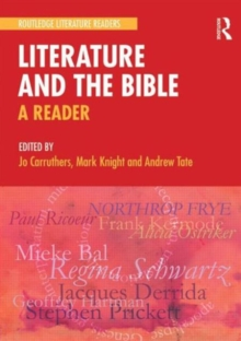 Literature and the Bible : A Reader, Paperback / softback Book