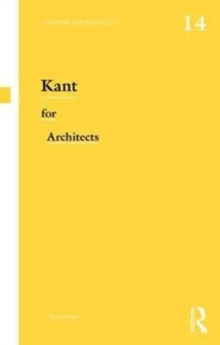 Kant for Architects, Paperback / softback Book