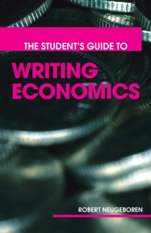 The Student's Guide to Writing Economics, Paperback / softback Book