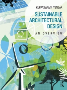 Sustainable Architectural Design : An Overview, Hardback Book