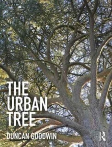 The Urban Tree, Hardback Book