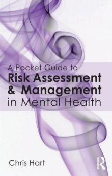 A Pocket Guide to Risk Assessment and Management in Mental Health, Paperback / softback Book