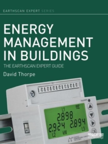 Energy Management in Buildings : The Earthscan Expert Guide, Hardback Book
