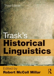 Trask's Historical Linguistics, Paperback / softback Book