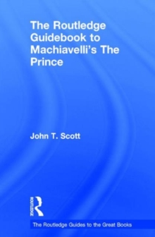 The Routledge Guidebook to Machiavelli's the Prince, Hardback Book