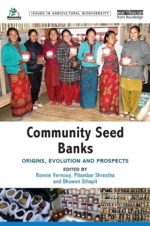 Community Seed Banks : Origins, Evolution and Prospects, Paperback / softback Book