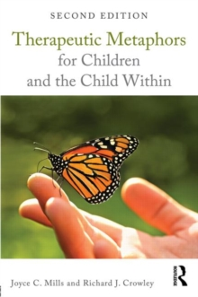 Therapeutic Metaphors for Children and the Child Within, Paperback / softback Book