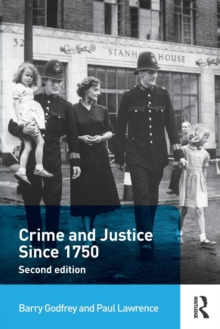 Crime and Justice Since 1750, Paperback Book