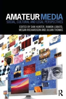 Amateur Media : Social, cultural and legal perspectives, Paperback / softback Book
