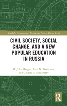 Civil Society, Social Change, and a New Popular Education in Russia, Hardback Book