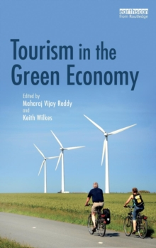 Tourism in the Green Economy, Hardback Book